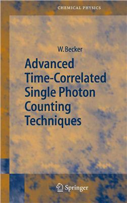Becker W. Advanced Time-Correlated Single Photon Counting Techniques