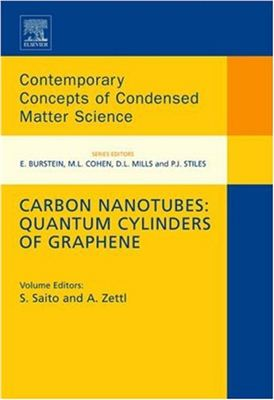 Saito S., Zettl A. Carbon Nanotubes: Quantum Cylinders of Graphene, Volume 3