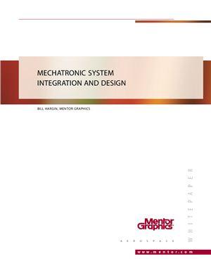 Hargin B. Mechatronic system integration and design