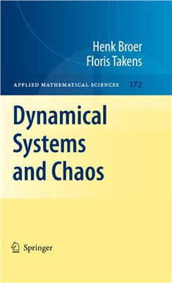 Broer H., Takens F. Dynamical Systems and Chaos