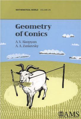 Akopyan A., Zaslavsky A. Geometry of Conics