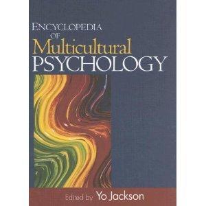 Jackson Y. Encyclopedia of Multicultural Psychology