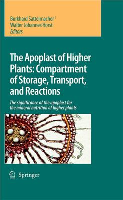 Sattelmacher B., Horst W.J. (Eds.) The Apoplast of Higher of Storage, Transport and Reactions: The significance of the apoplast for the mineral nutrition of higher plants