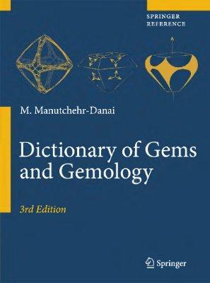 Manutchehr-Danai M. Dictionary of Gems and Gemology