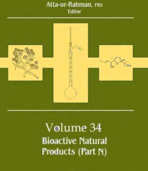 Atta-ur-Rahman (ed.) Studies in Natural Products Chemistry v.34 Bioactive Natural products part N