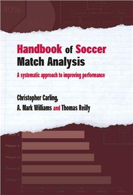 Reilly T., Carling C. Handbook of soccer match analysis