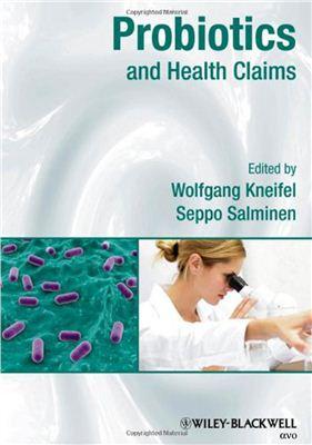Kneifel W., Salminen S. (Eds.) Probiotics and Health Claims