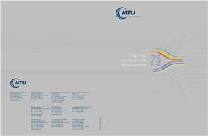 MTU Aero Engines. 75 Jahre. 1934 - 2009. Ein Unternehmen mit Tradition und Zukunft