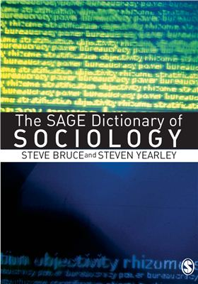 Steve Bruce and Steven Yearley. The Sage Dictionary of Sociology
