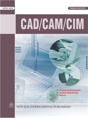 Radhakrishnan P., Subramanyam S., Raju V., Cad/cam/cim