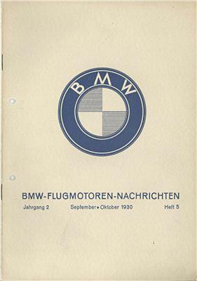 BMW Flugmotoren - Nachrichten. Jahrgang 2. Heft 5. September - Oktober 1930