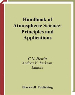 Hewitt C.N., Jackson A.V. (editors) Handbook of Atmospheric Science. Principles and Applications
