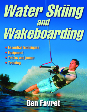 Favret B. Water Skiing and Wakeboarding