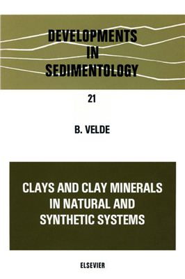 Velde B. Clays and clay minerals in natural and synthetic systems