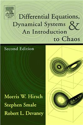 Hirsch M., Smale S., Devaney R., Differential Equations, Dynamical Systems, and an Introduction to Chaos