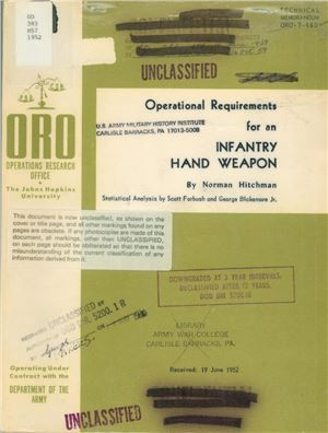 Hitchman Norman. Operational Requirements for an infantry hand weapon