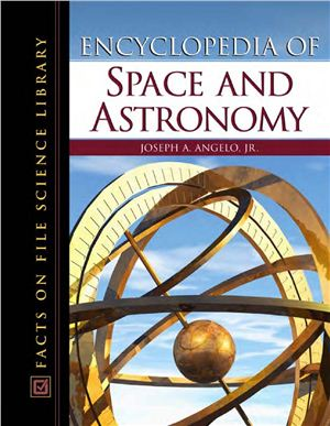 Angelo J. Encyclopedia of Space and Astronomy