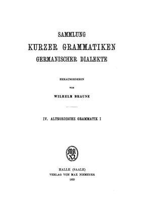 Noreen Adolf. Altisländische und Altnorwegische Grammatik (Laut - und Fexionslehre) unter Berücksichtigung des Urnordischen