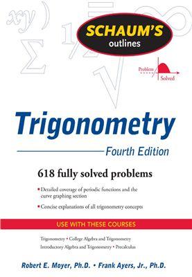 Moyer R., Ayres F. Trigonometry