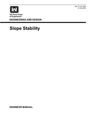 U.S. Army Corps of Engineers. Engineering and Design Slope Stability