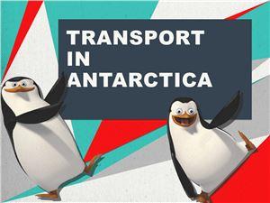 Transport in Antarctica