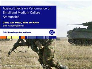 Driel Chris van, Klerk Wim de. Ageing Effects on Performance of Small and Medium Calibre Ammunition