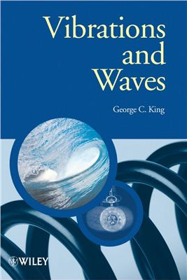 King G.С. Vibrations and Waves