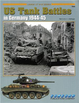 Zaloga Steven. US Tank Battles in Germany 1944-45