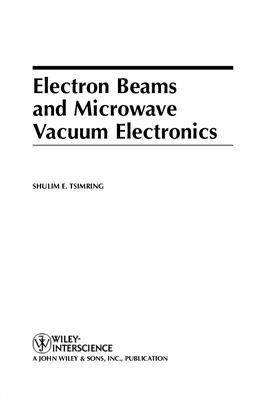 Tsimring Sh.E. Electron Beams and Microwave Vacuum Electronics