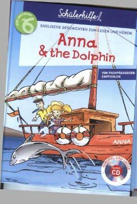 Dooly Jenny, Bates Chris. Anna & the Dolphin