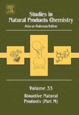 Atta-ur-Rahman (ed.) Studies in Natural Products Chemistry v.33 Bioactive Natural products part M