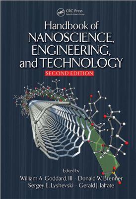 Goddard W.A., Brenner D.W., Lyshevski S.E. (ed.). Handbook of Nanoscience, Engineering, and Technology