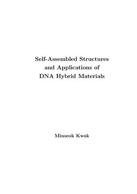Kwak M. Self-assembled structures and applications of DNA hybrid materials