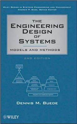 Buede D.M. The Engineering Design of Systems Models and Methods
