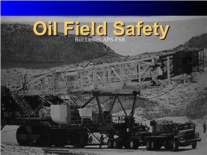 Bill Luther.Oil Field Safety