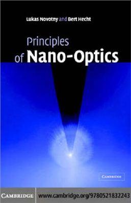 Novotny L. Principles of Nano-optics
