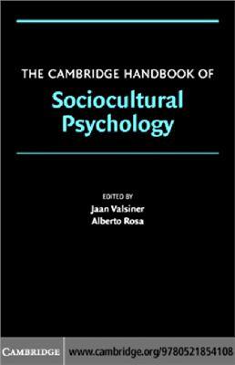 Jaan Valsiner аnd Alberto Rosa (ред.) The Cambridge Handbook of Sociocultural Psychology