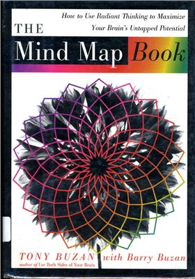 Buzan Tony The Mind Map Book (full version with illustrations in english)