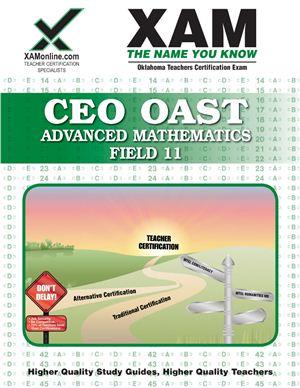 Wynne S. CEOE OSAT Advanced Mathematics Field 11 Teacher Certification Test Prep Study Guide (XAM OSAT)