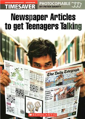 Timesaver Newspaper. Articles to get Teenagers talking