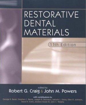 Craig R. Restorative Dental Materials