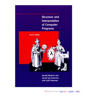Abelson H., Sussman G. Structure and Interpretation of Computer Programs