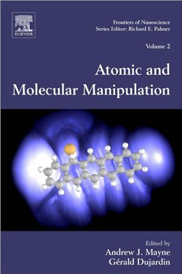 Mayne A.J., Dujardin G. (Eds.) Atomic and Molecular Manipulation