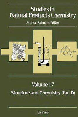 Atta-ur-Rahman (ed.) Studies in Natural Products Chemistry v.17 Structure and Chemistry part D