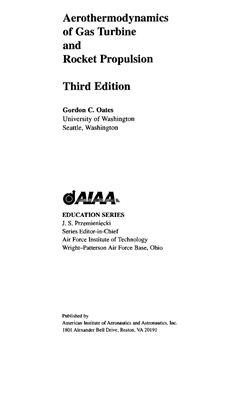 Oates G.C. Aerothermodynamics of Gas Turbine and Rocket Propulsion