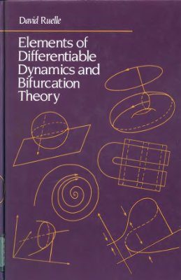 Ruelle D. Elements of Differentiable Dynamics and Bifurcation Theory