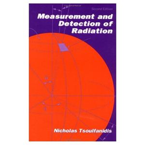 Tsoulfanidis N. Measurement and detection of radiation
