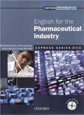 Buchler Michaela. English for the Pharmaceutical Industry