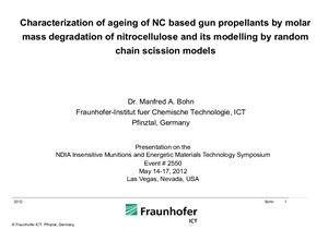 Bohn Manfred A. Characterization of ageing of NC based gun propellants by molar mass degradation of nitrocellulose and its modeling by random chain scission models