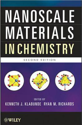Klabunde K.J., Richards R.M. Nanoscale Materials in Chemistry